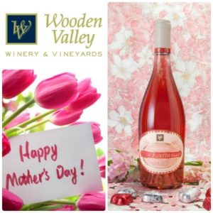 Mother's Day at Wooden Valley Winery